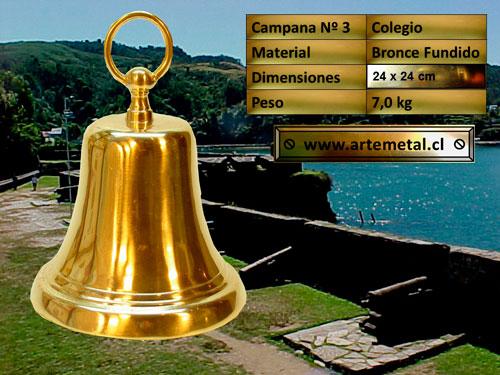 Campanas de Bronce Fundido N° 3 llamada también Campana Colegio N°3. Esta campana puede ser usada en el exterior con una sonoridad de cuadra y media de radio instalada en altura.